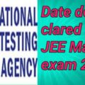 Date declared for JEE Main exam 2020