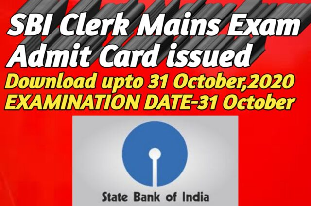 SBI Clerk Mains Exam Admit Card 2020