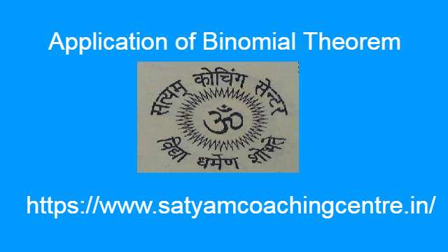 Application of Binomial Theorem