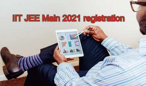 IIT JEE Main 2021 registration started