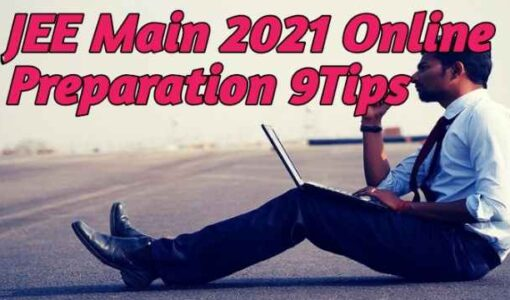 JEE Main 2021 Online Preparation 9Tips