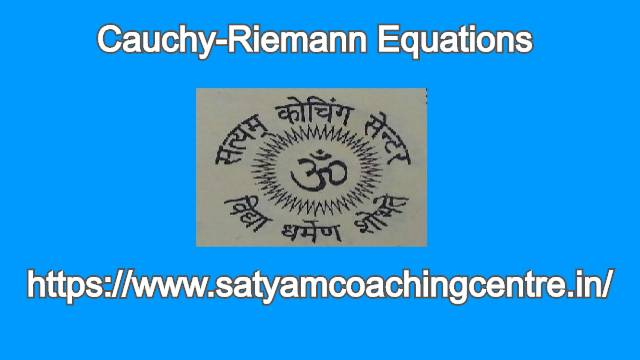 Cauchy-Riemann Equations