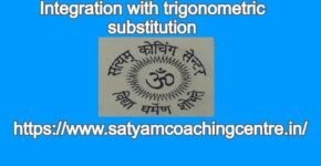Integration with trigonometric substitution