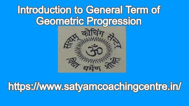 General Term of Geometric Progression