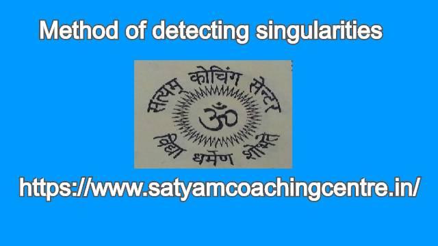 Method of detecting singularities
