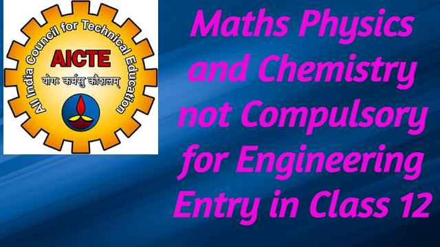 PCM Not Compulsory for Engineering