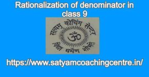 Rationalization of denominator in class 9