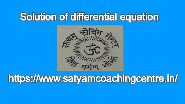 Solution of differential equation