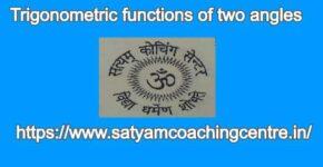 Trigonometric functions of two angles