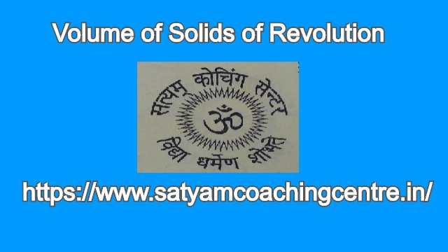 Volume of Solids of Revolution