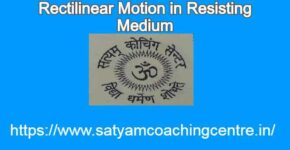 Rectilinear Motion in Resisting Medium