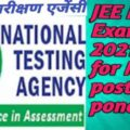 JEE Main Exam 2021 for May postponed