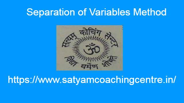 Separation of Variables Method