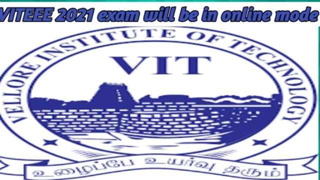 VITEEE 2021 exam will be in online mode